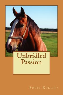 Unbridled Passion