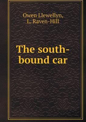 The South-Bound Car