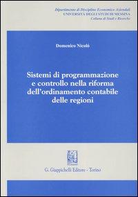 Sistemi di programmazione e controllo nella riforma dell'ordinamento contabile delle regioni
