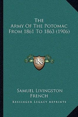The Army of the Potomac from 1861 to 1863 (1906)