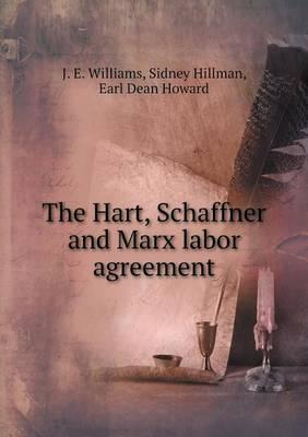 The Hart, Schaffner and Marx Labor Agreement