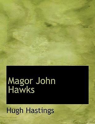 Magor John Hawks