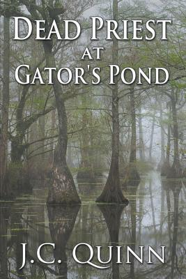 Dead Priest at Gator's Pond