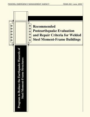 Recommended Postearthquake Evaluation and Repair Criteria for Welded Steel Moment-frame Buidlings
