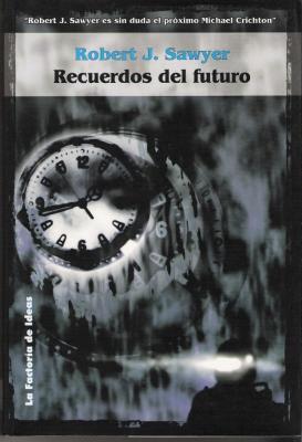 Recuerdos del futuro