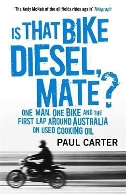 Is That Bike Diesel, Mate?