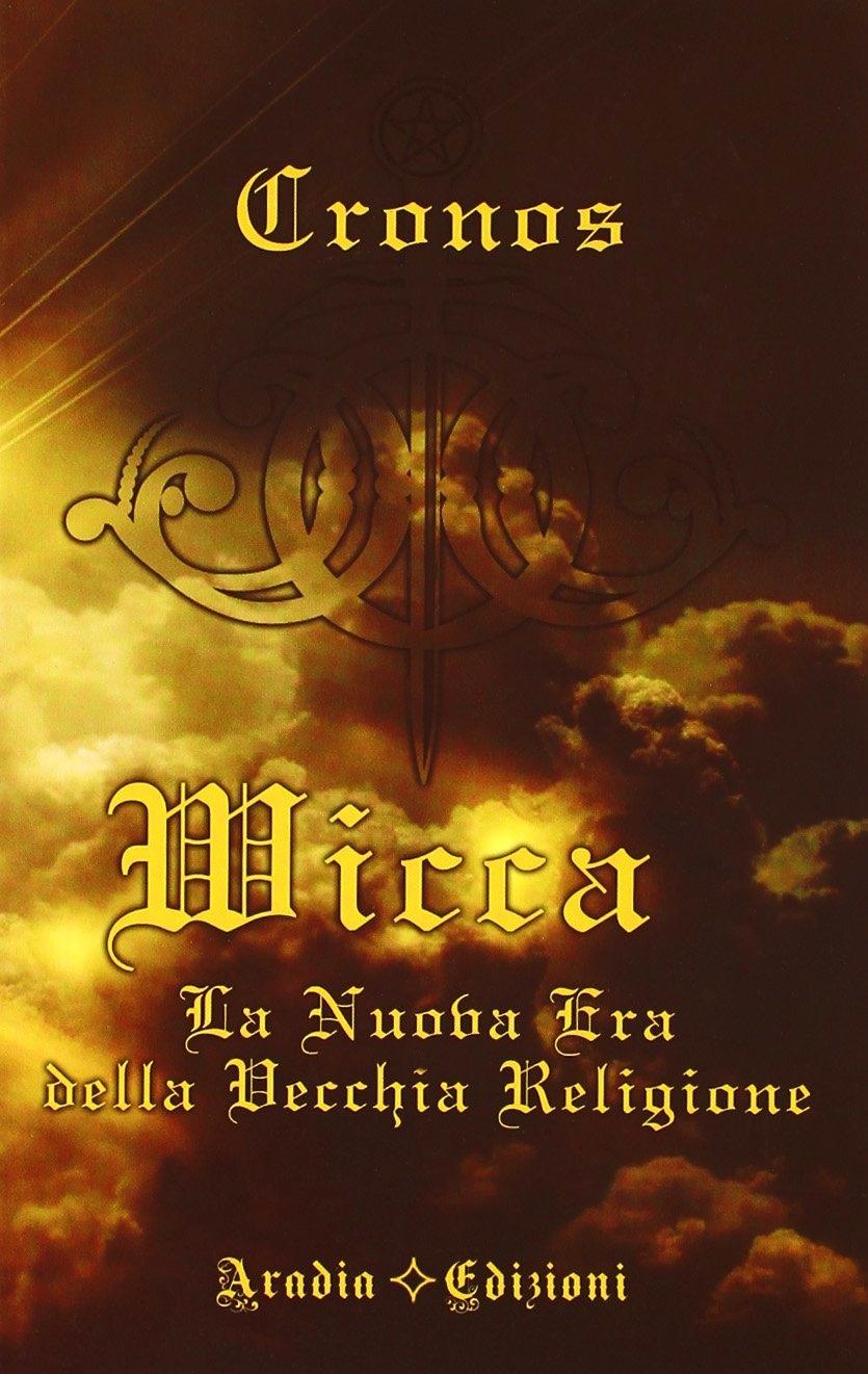 Wicca, la nuova era della Vecchia Religione