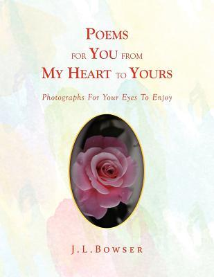 Poems For You From My Heart To Yours