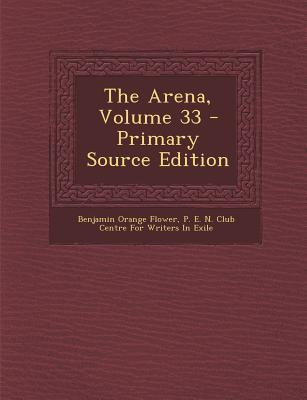 The Arena, Volume 33