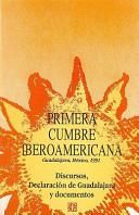 Discursos, Declaración de Guadalajara y documentos