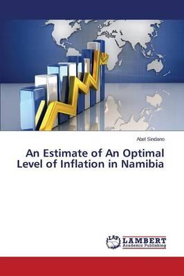 An Estimate of An Optimal Level of Inflation in Namibia