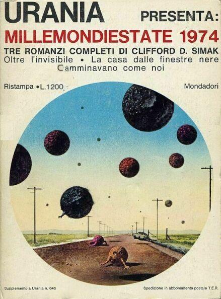 Millemondi Estate 1974 : tre romanzi completi di Clifford D. Simak