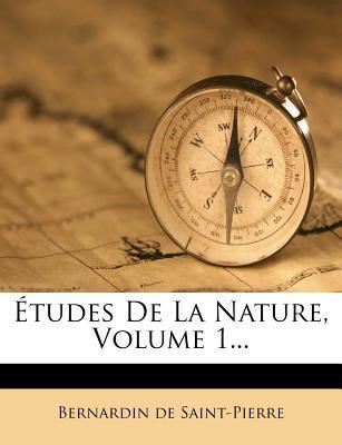 Etudes de La Nature, Volume 1.