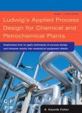 Ludwig's Applied Process Design for Chemical and Petrochemical Plants, Volume 1, Fourth Edition