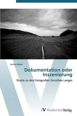 Dokumentation oder Inszenierung