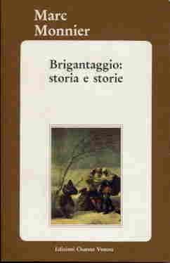 Brigantaggio: storia e storie