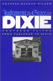 Judgment and Grace in Dixie