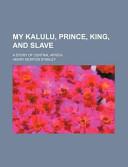 My Kalulu, Prince, K...