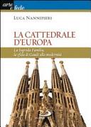 La cattedrale d'Europa