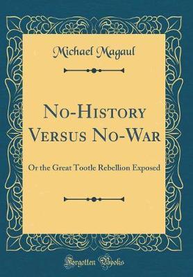 No-History Versus No-War