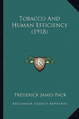 Tobacco and Human Efficiency (1918)