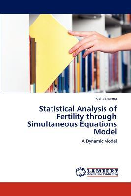 Statistical Analysis of Fertility through Simultaneous Equations Model