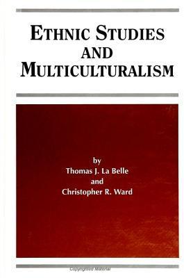 Ethnic Studies and Multiculturalism