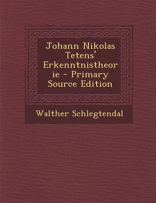 Johann Nikolas Tetens' Erkenntnistheorie