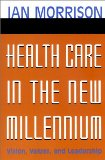 Health Care in the N...
