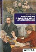 Formazione e sviluppo nelle organizzazioni. Innovare e integrare il sistema della formazione continua