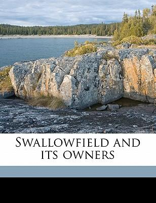 Swallowfield and Its Owners