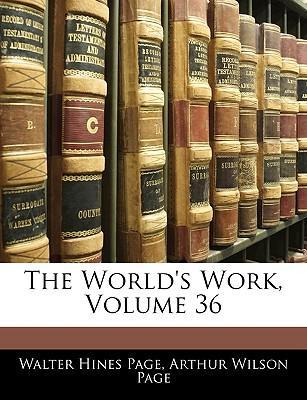 The World's Work, Volume 36