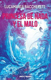 Princesa de nada y el malo