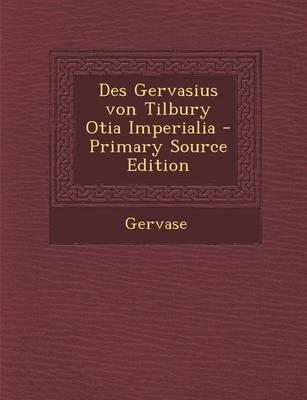 Des Gervasius Von Tilbury Otia Imperialia