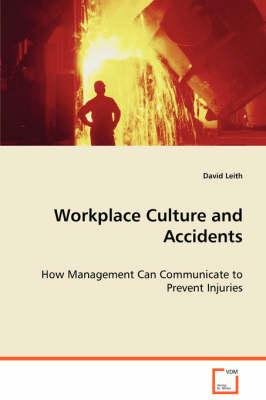 Workplace Culture and Accidents