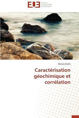 Caracterisation Geochimique et Correlation
