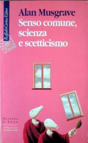 Senso comune, scienza e scetticismo