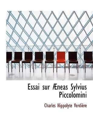 Essai Sur Eneas Sylvius Piccolomini