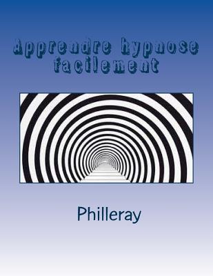 Apprendre Hypnose Facilement