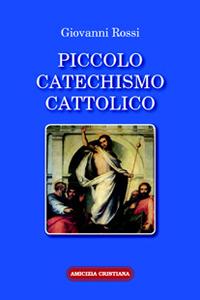Piccolo catechismo cattolico