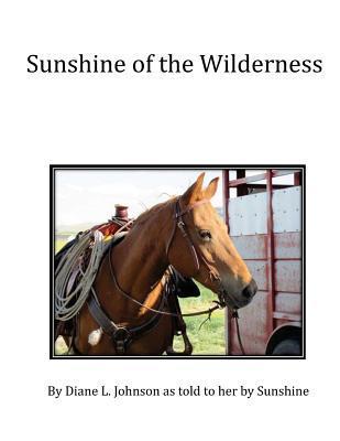 Sunshine of the Wilderness