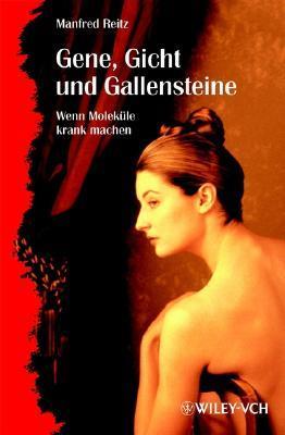 Gene, Gicht Und Gallensteine