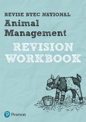 Revise BTEC National Animal Management Revision Workbook
