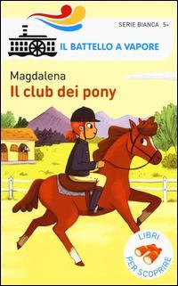 Il club dei pony. Ed...