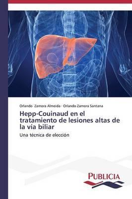 Hepp-Couinaud en el tratamiento de lesiones altas de la vía biliar