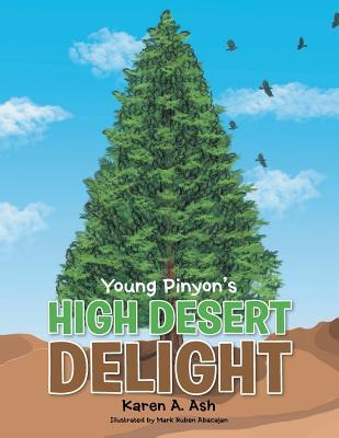 Young Pinyon's High Desert Delight