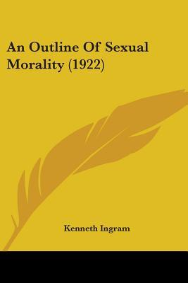 An Outline Of Sexual Morality