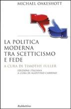 La politica moderna tra scetticismo e fede