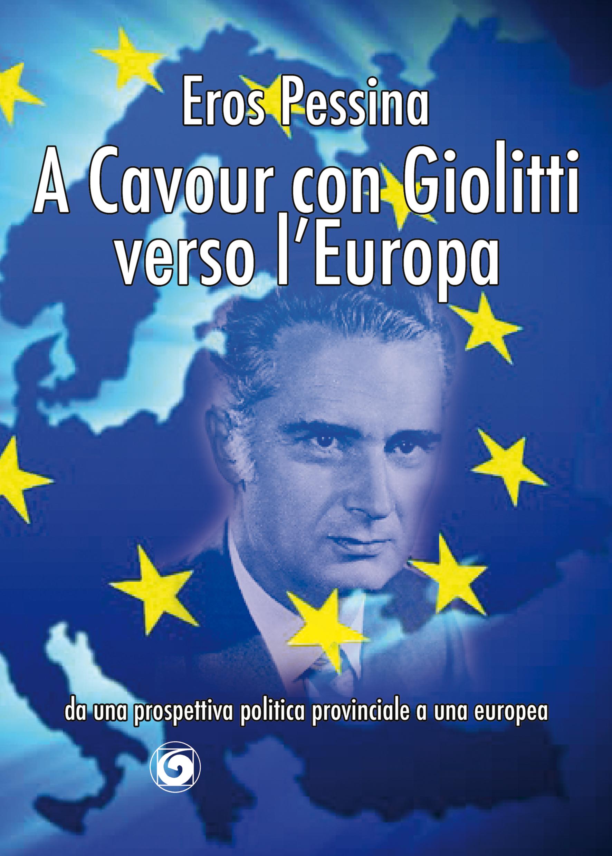 A Cavour con Giolitti verso l'Europa