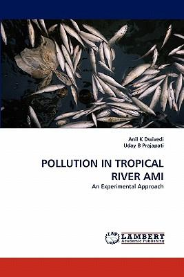 POLLUTION IN TROPICAL RIVER AMI